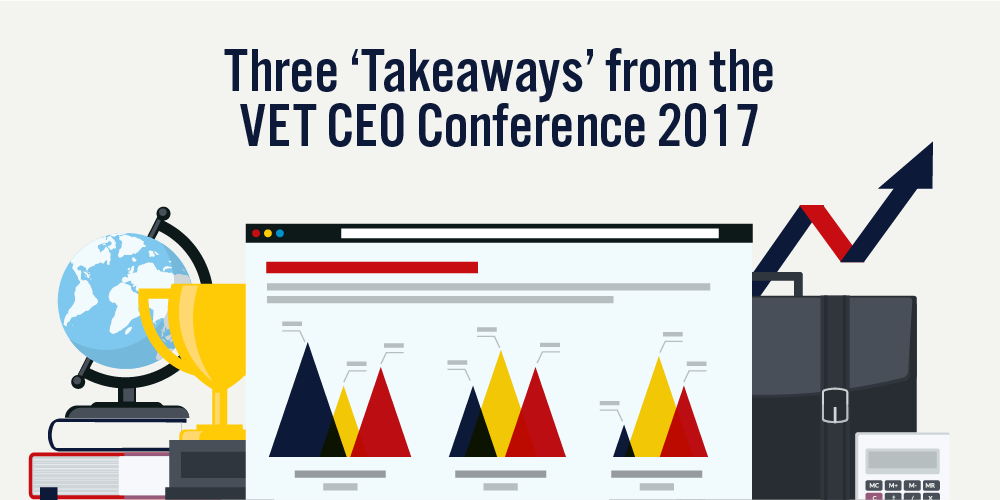 Three Takeaways from the VET CEO Conference 2017