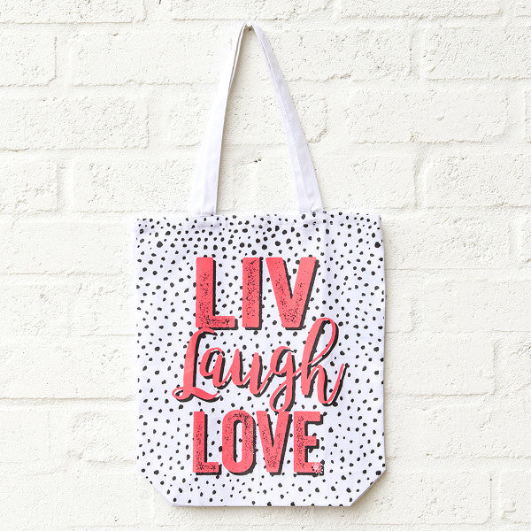LIV Laugh Love Spot Tote SA ONLY