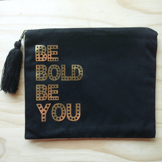 Cosmetic Bag Be Bold Be You SA ONLY