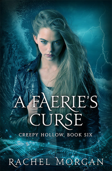A Faerie's Curse (Creepy Hollow #6)