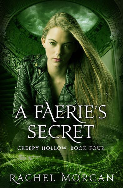 A Faerie's Secret (Creepy Hollow #4)