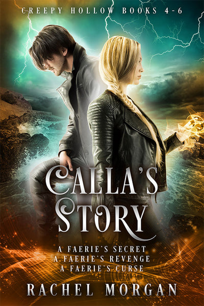 Calla's Story (Creepy Hollow 4, 5 & 6)