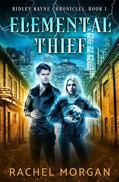 Elemental Thief (Ridley Kayne Chronicles #1)
