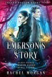 Emerson's Story (Creepy Hollow 7, 8 & 9)