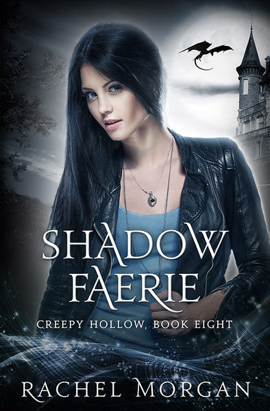 Shadow Faerie (Creepy Hollow #8)