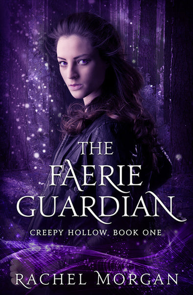 The Faerie Guardian (Creepy Hollow #1)