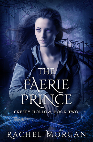 The Faerie Prince (Creepy Hollow #2)