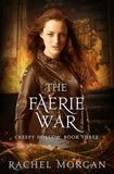 The Faerie War (Creepy Hollow #3)