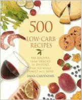 500 Low-carb Recipes - 500 Recipes, From Snacks To Dessert, That The Whole Family Will Love (500 Recipes, from Snacks to Dessert) Hardcover - The Posh Lyfe Style