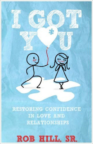 I Got You: Restoring Confidence in Love and Relationships - The Posh Lyfe Style