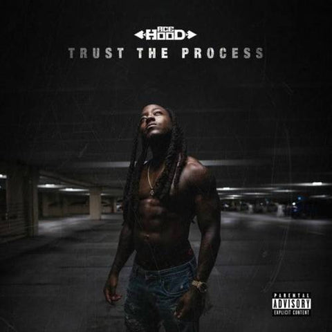 Ace Hood - Trust The Process - The Posh Lyfe Style