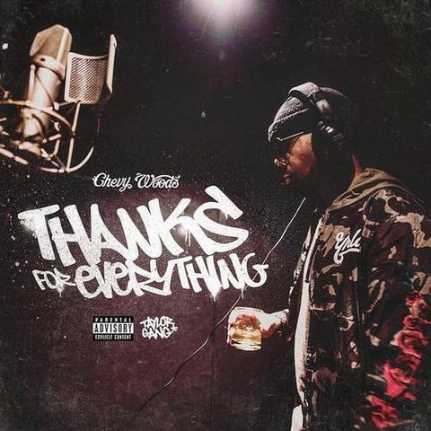 Taylor Gang Presents Chevy Woods - Thanks For Everything - The Posh Lyfe Style