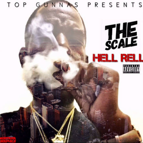 Hell Rell - The Scale - The Posh Lyfe Style