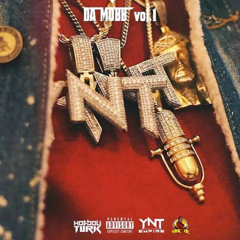 Hot Boy Turk - YNT Da Mobb - The Posh Lyfe Style