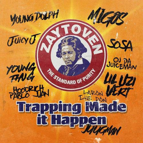 Zaytoven - Trapping Made It Happen