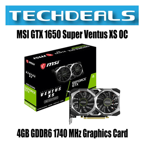 GTX 1650 Super Ventus XS OC 4GB GDDR6 1740 MHz Graphics Card
