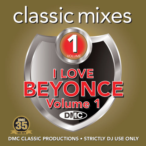 DMC Classic Mixes I Love Beyoncé Vol 1