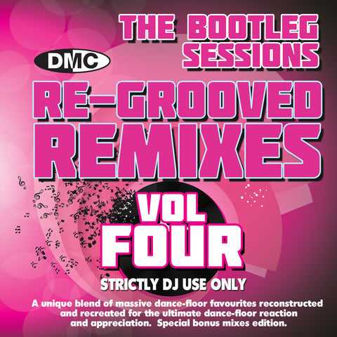 DMC Re-Grooved Remixes Vol 4 - The Bootleg Sessions