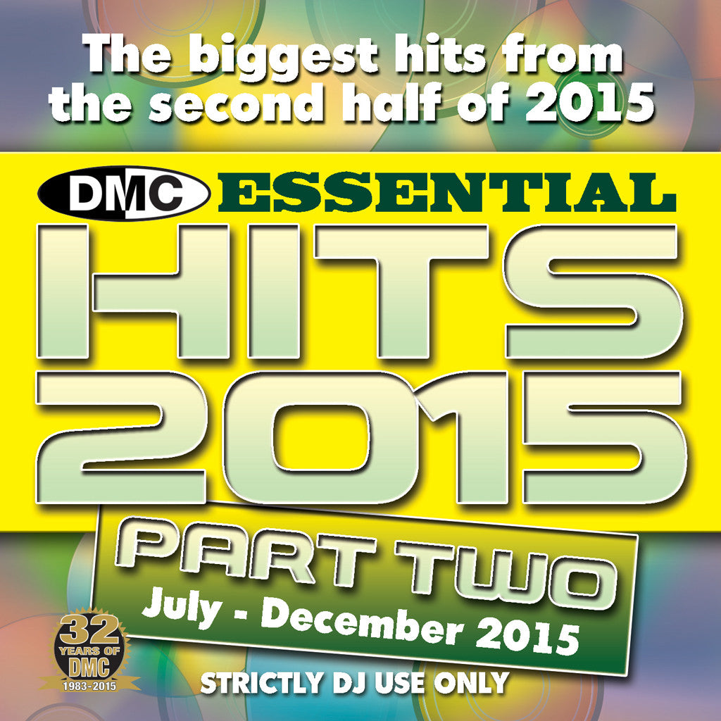 DMC Essential Hits 2015 Part Two (July - December 2015)