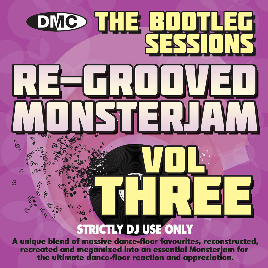 DMC Re-Grooved Monsterjam Volume 3 - The Bootleg Sessions