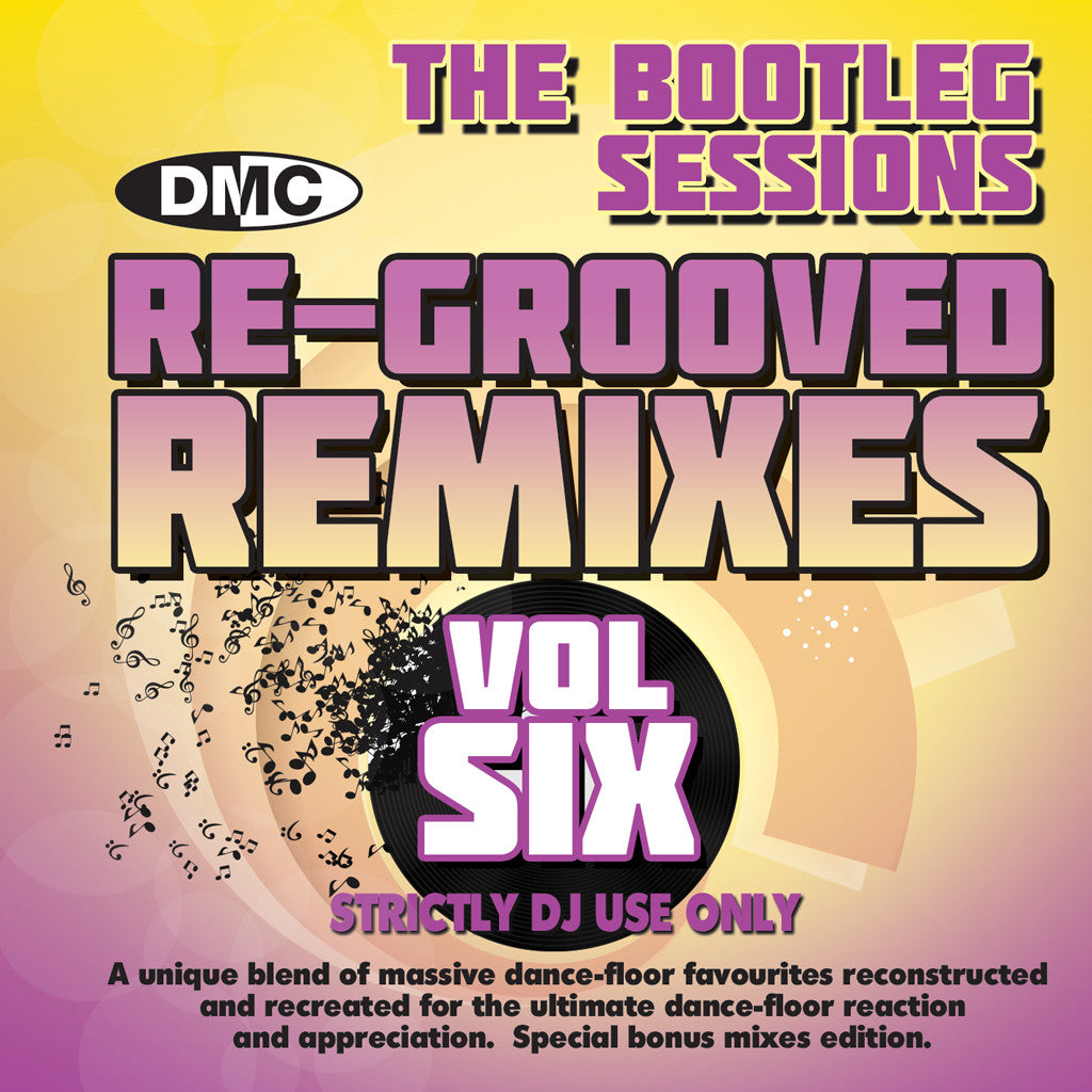 DMC Re-Grooved Monsterjam Volume 6 - The Bootleg Sessions