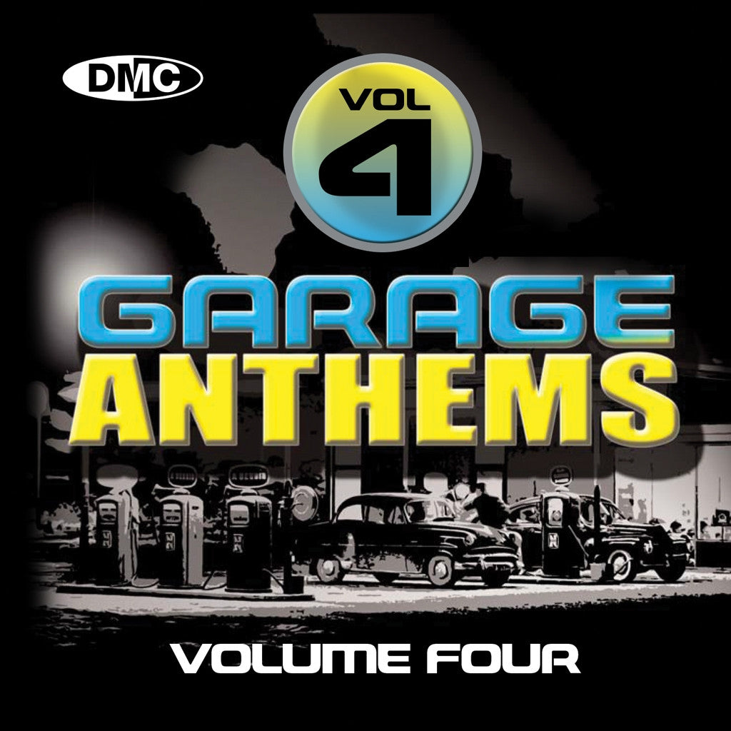 DMC Garage Anthems Volume 4