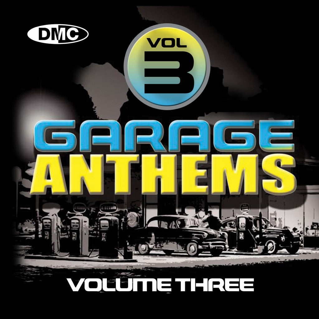 DMC Garage Anthems Volume 3