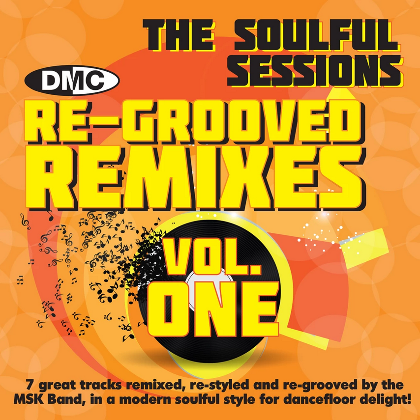 DMC Re-Grooved Remixes Vol 1 - The Soulful Sessions