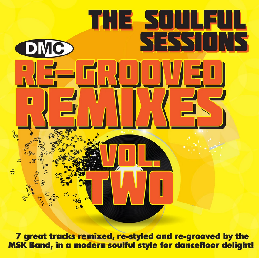 DMC Re-Grooved Remixes Vol 2 - The Soulful Sessions