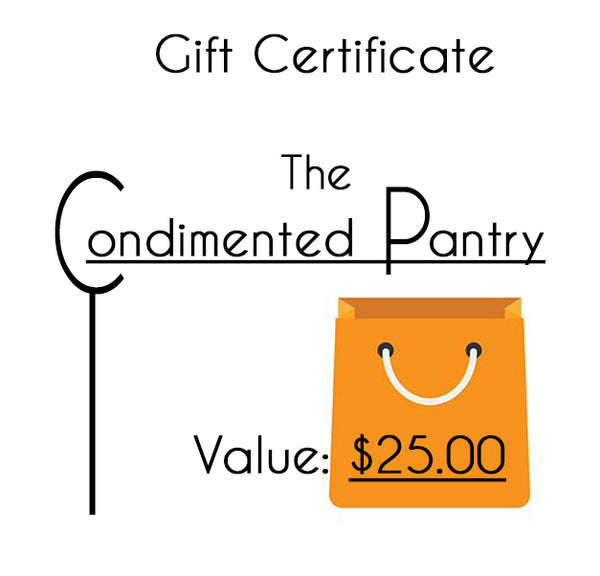 Condimented Pantry Gift Certificate - The Condimented Pantry