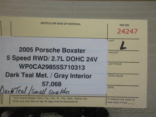 05 Boxster Porsche 987 L Dark Teal EXTERIOR SIDE DOOR HANDLE 99753706100 57,068