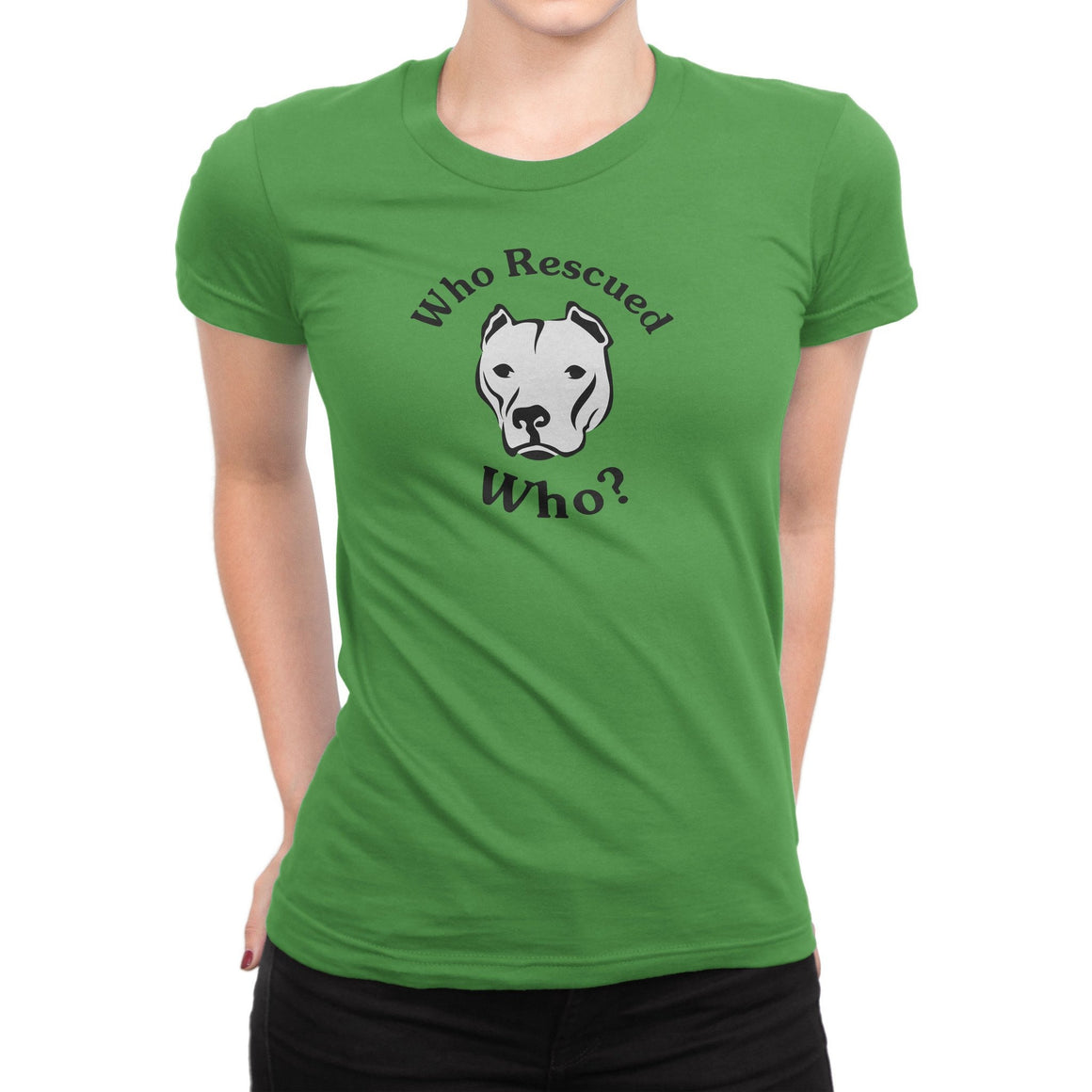 Who Rescued Who? Women's Pitbull Shirt