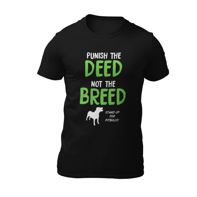Punish The Deed Not The Breed - Black