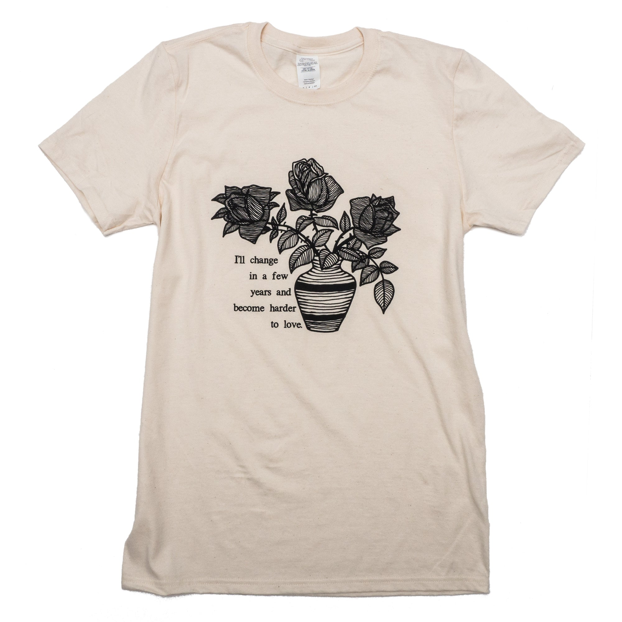 Harder To Love Flowers T-Shirt