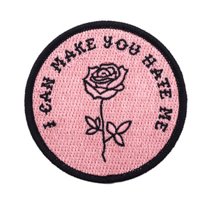 I Can Make You Hate Me Pink Patch