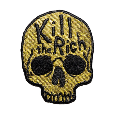 Kill The Rich Embroidered Patch