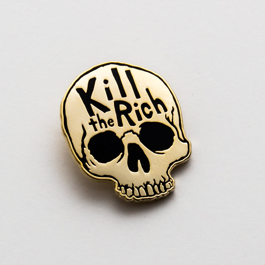 Kill The Rich Pin