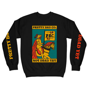 Not Dead Yet Sweatshirt