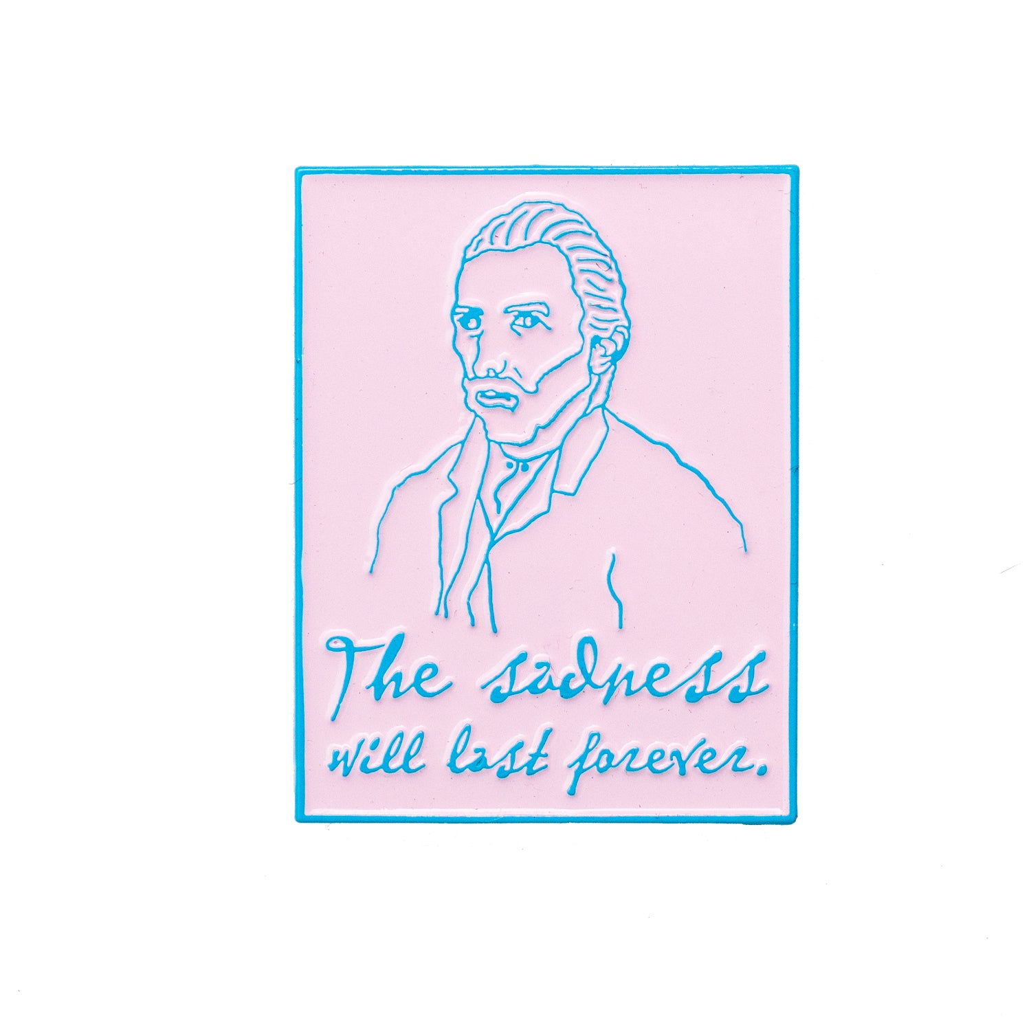 The Sadness Will Last Forever Van Gogh Pink Pin