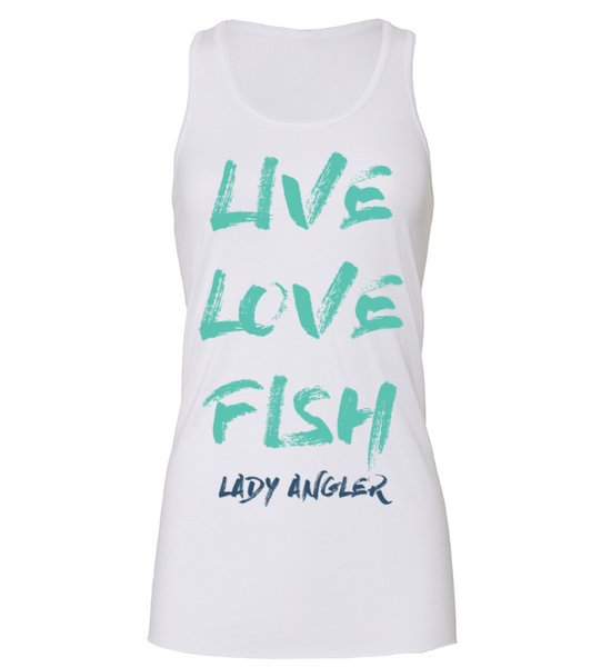 """Live Love Fish"" Flowy Racerback Tank - Lady Angler Co"