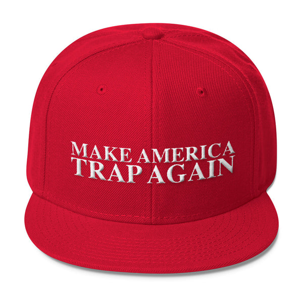 MAKE AMERICA TRAP AGAIN - Wool Blend Snapback