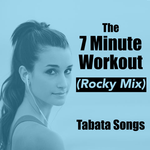 The 7-Minute Workout Song (Rocky Mix)