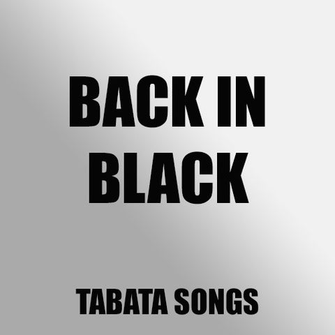 Back in Black (Tabata Mix)