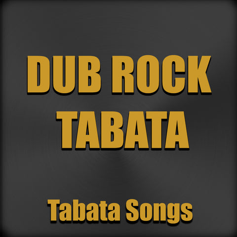 Dub Rock Tabata (Single)
