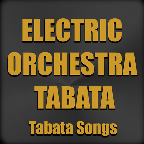 Electric Orchestra Tabata (Single)