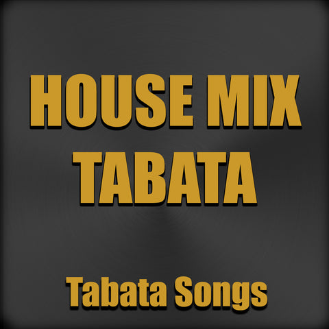 House Mix Tabata (Single)