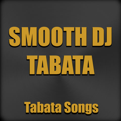 Smooth DJ Tabata (Single)
