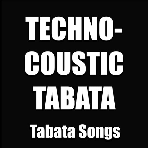 Techno-Coustic Tabata (Single)