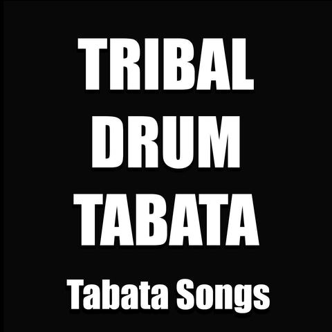 Tribal Drum Tabata (Single)