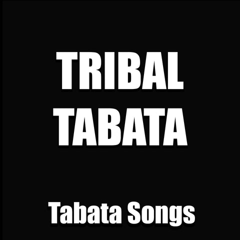 Tribal Tabata (Single)